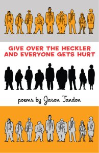 Give over the Heckler and Everyone Gets Hurt (2009)